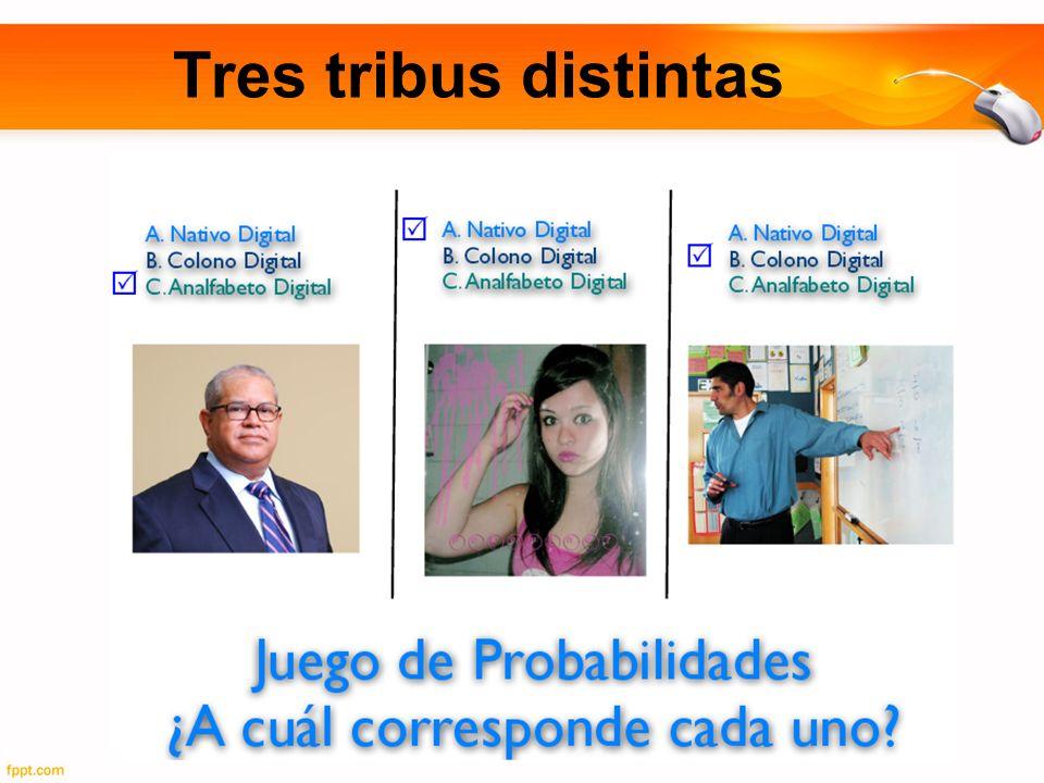 Tres tribus distintas