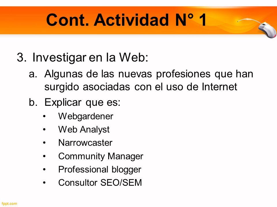 Cont. Actividad N° 1 Investigar en la Web: