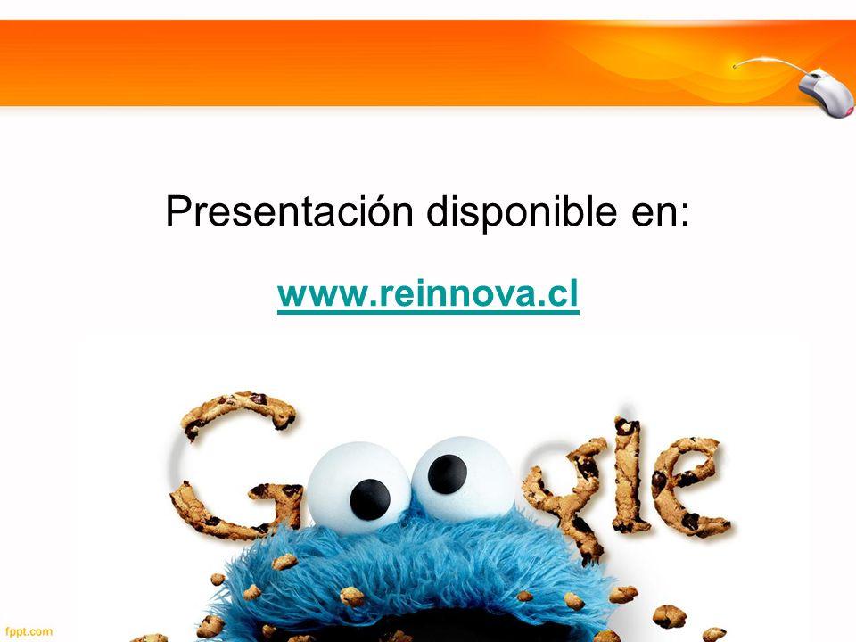 Presentación disponible en: www.reinnova.cl