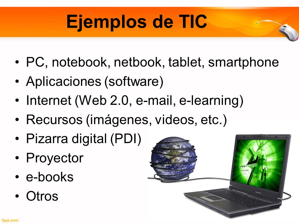 Ejemplos de TIC PC, notebook, netbook, tablet, smartphone