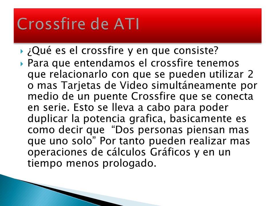 Crossfire de ATI ¿Qué es el crossfire y en que consiste