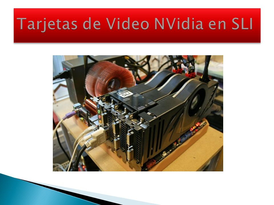 Tarjetas de Video NVidia en SLI