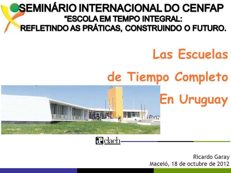 Las Escuelas de Tiempo Completo En Uruguay Ricardo Garay