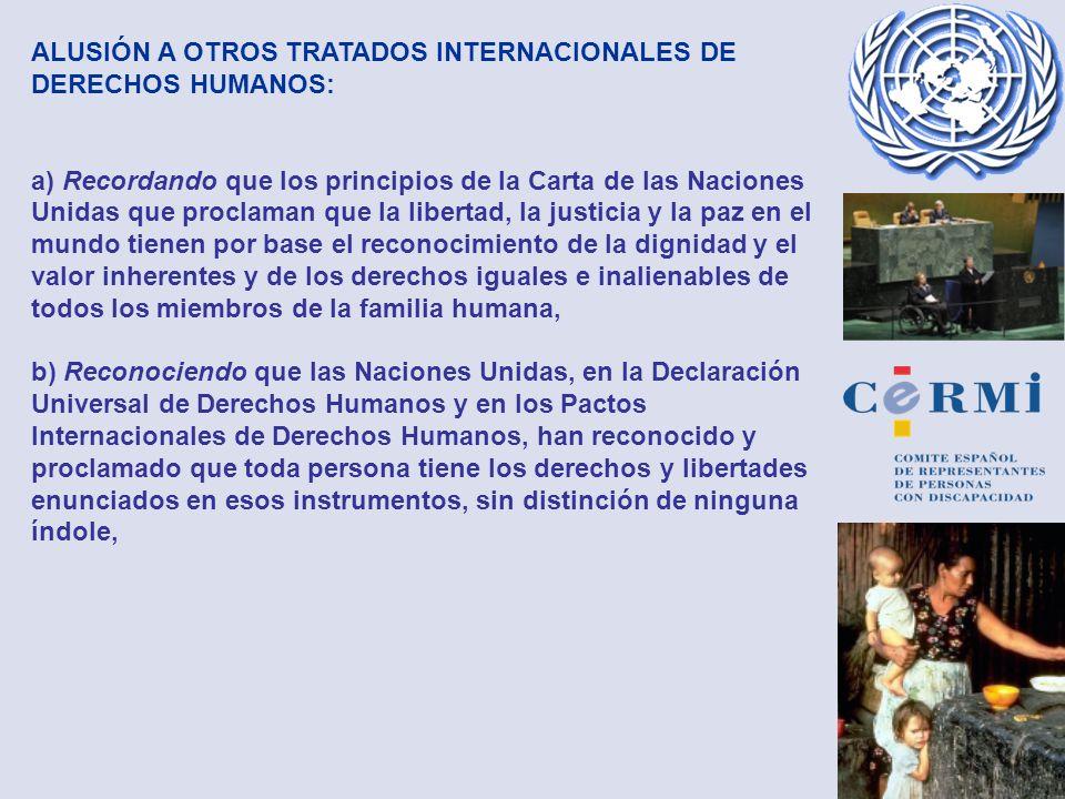 ALUSIÓN A OTROS TRATADOS INTERNACIONALES DE DERECHOS HUMANOS: