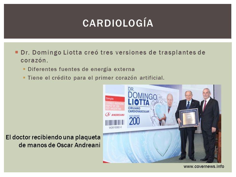 Cardiología Dr. Domingo Liotta creó tres versiones de trasplantes de corazón. Diferentes fuentes de energía externa.