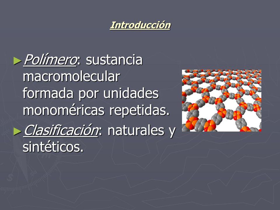 Clasificación: naturales y sintéticos.