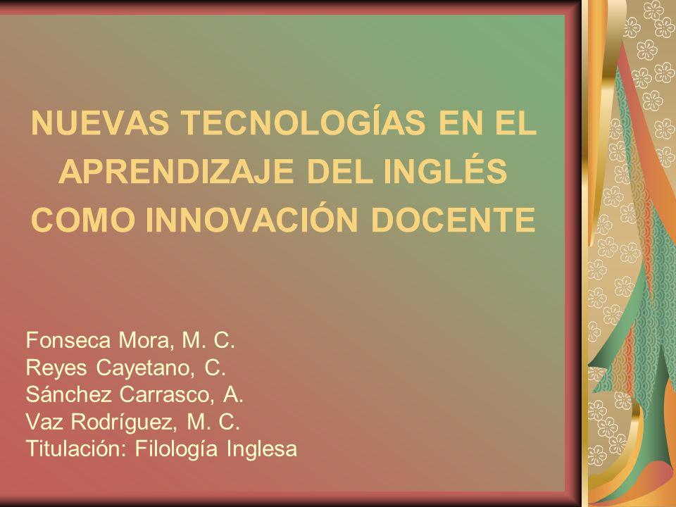 NUEVAS TECNOLOGÍAS EN EL APRENDIZAJE DEL INGLÉS COMO INNOVACIÓN DOCENTE