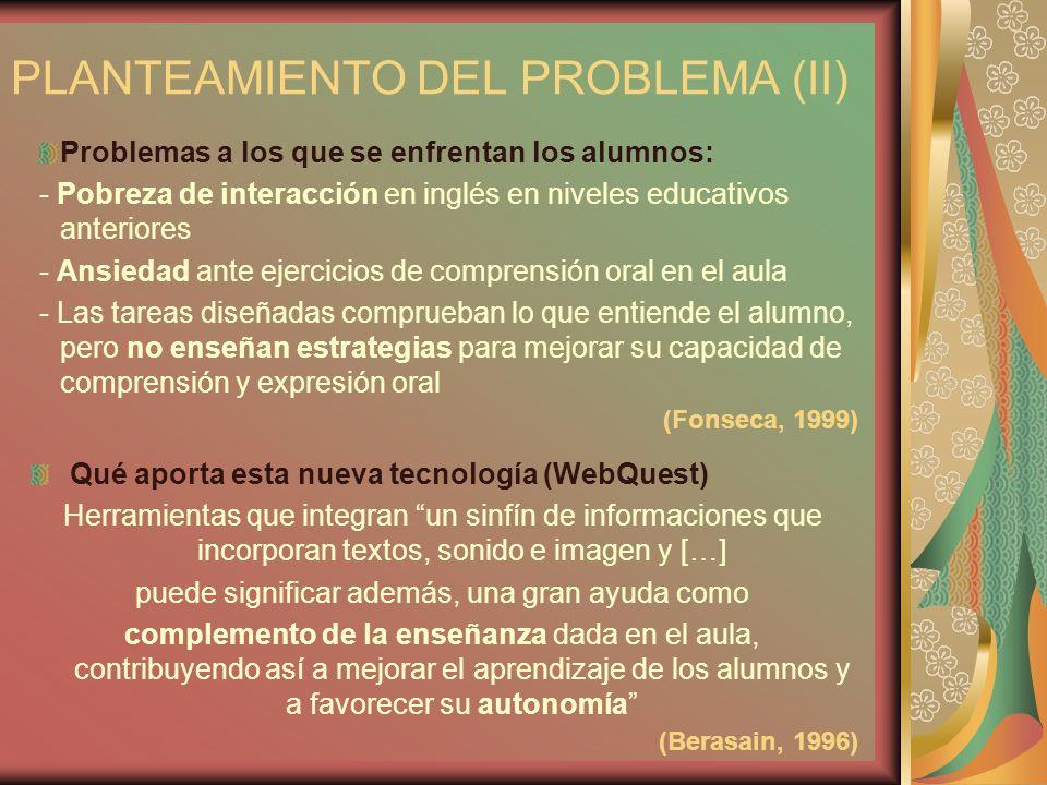 PLANTEAMIENTO DEL PROBLEMA (II)