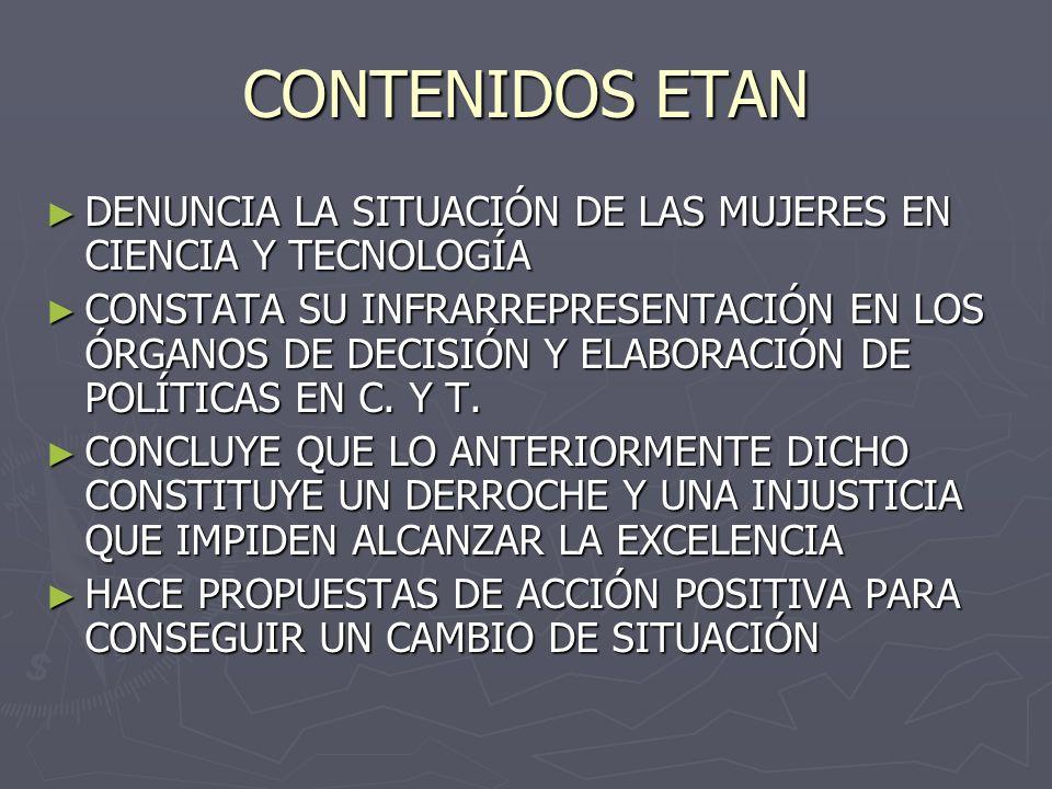 CONTENIDOS ETAN DENUNCIA LA SITUACIÓN DE LAS MUJERES EN CIENCIA Y TECNOLOGÍA.