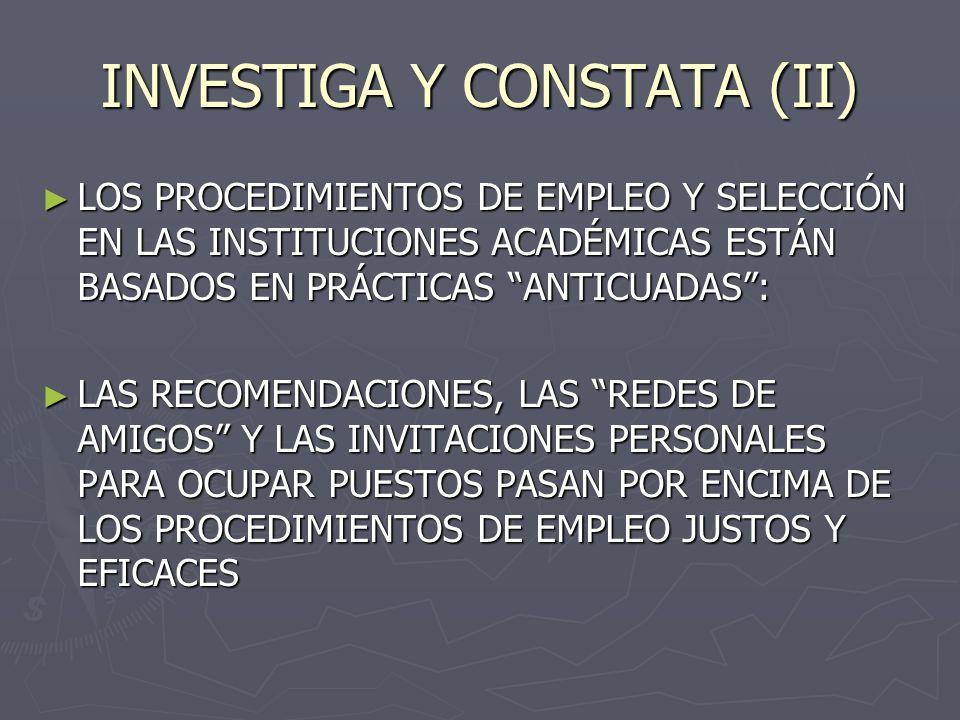 INVESTIGA Y CONSTATA (II)