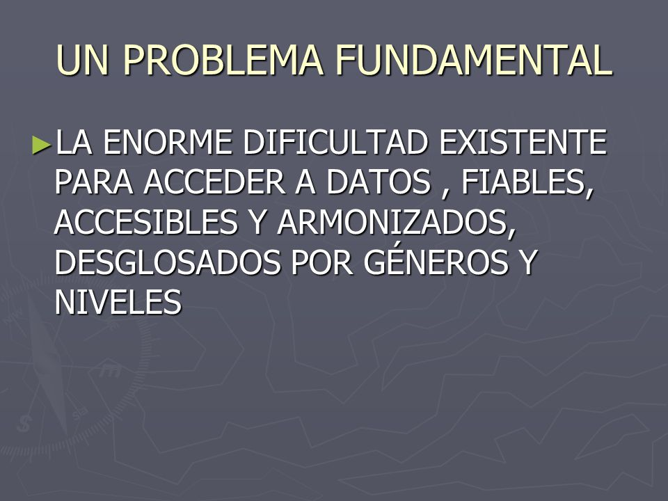 UN PROBLEMA FUNDAMENTAL