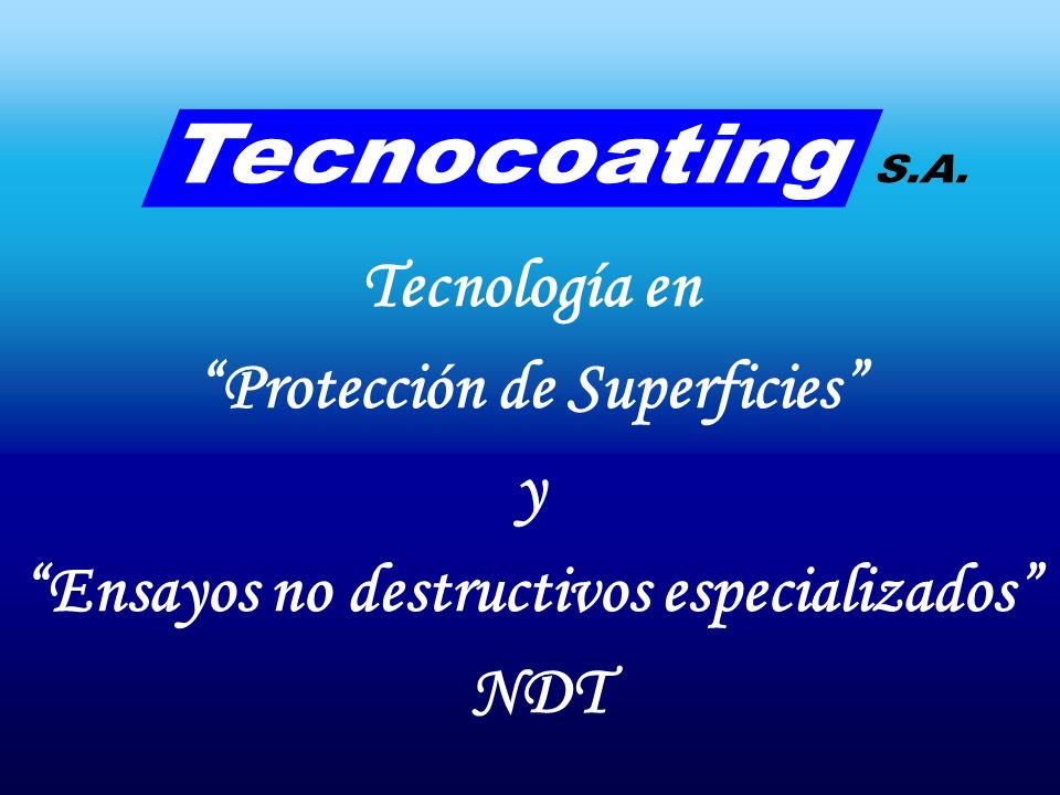 Protección de Superficies Ensayos no destructivos especializados
