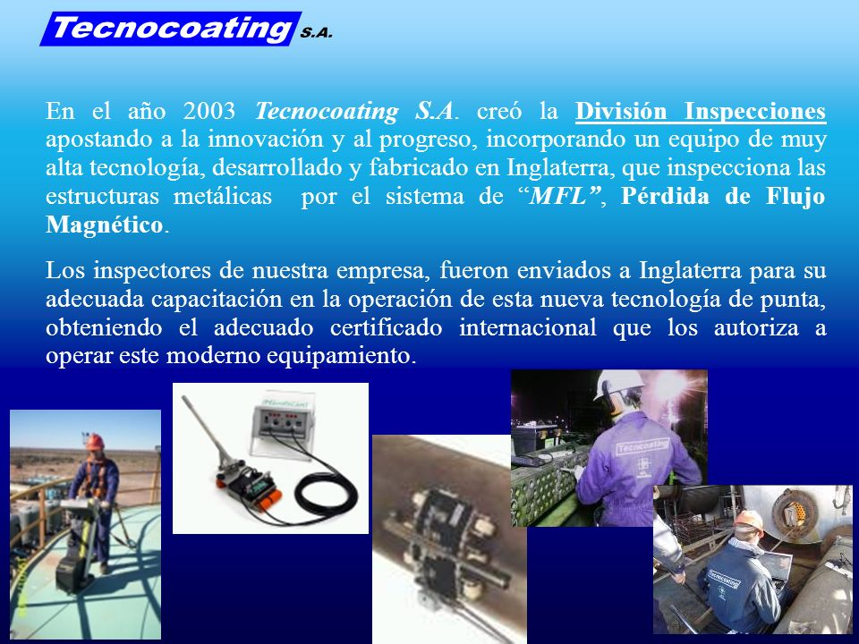 En el año 2003 Tecnocoating S. A