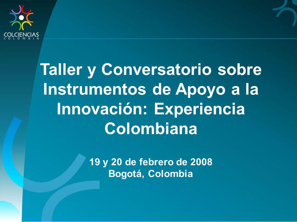 Taller y Conversatorio sobre Instrumentos de Apoyo a la Innovación: Experiencia Colombiana