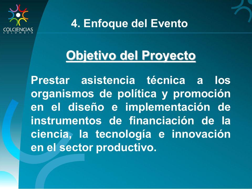 Objetivo del Proyecto 4. Enfoque del Evento