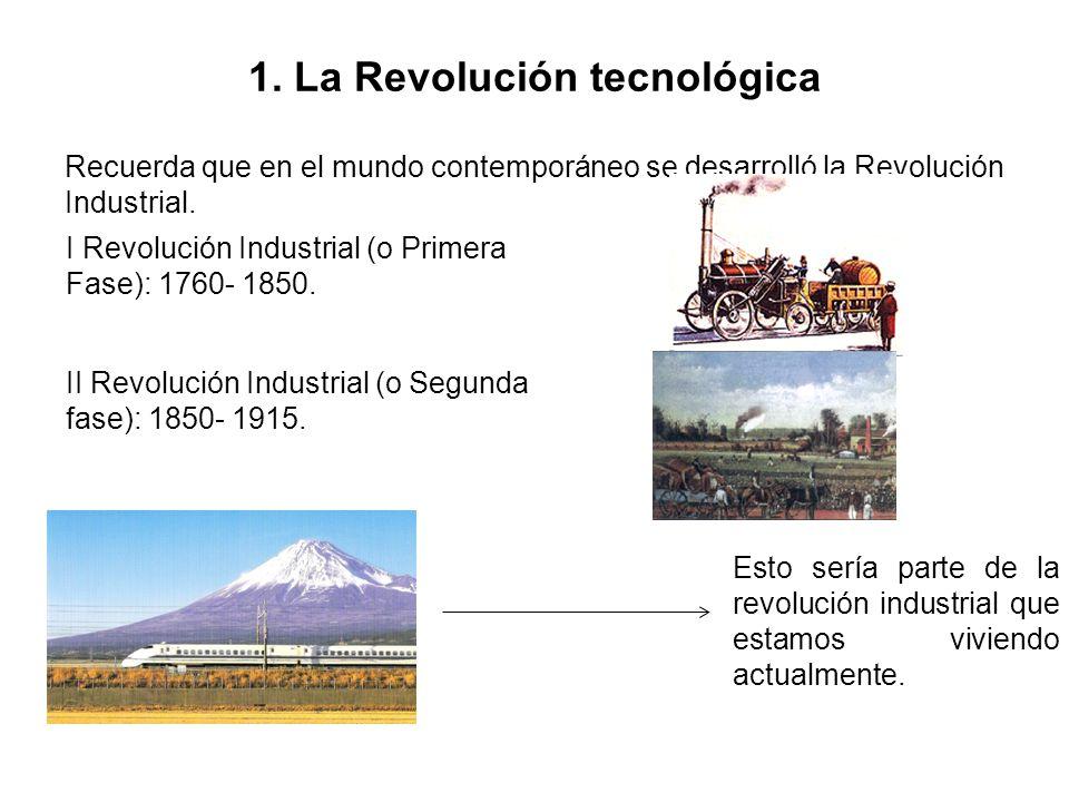 1. La Revolución tecnológica
