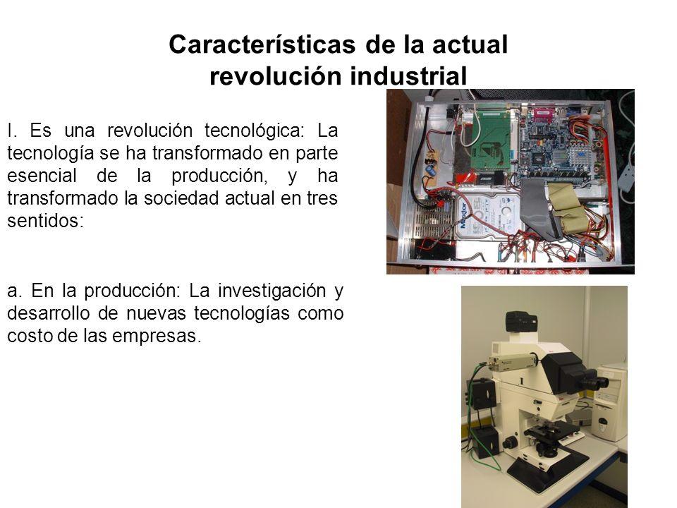 Características de la actual revolución industrial