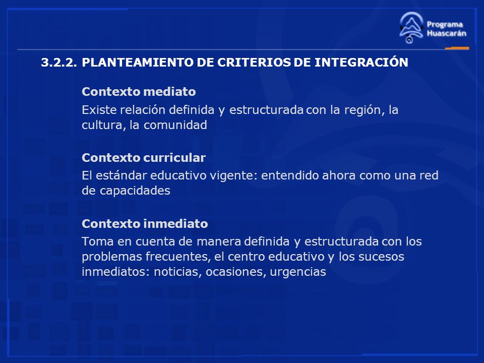3.2.2. PLANTEAMIENTO DE CRITERIOS DE INTEGRACIÓN