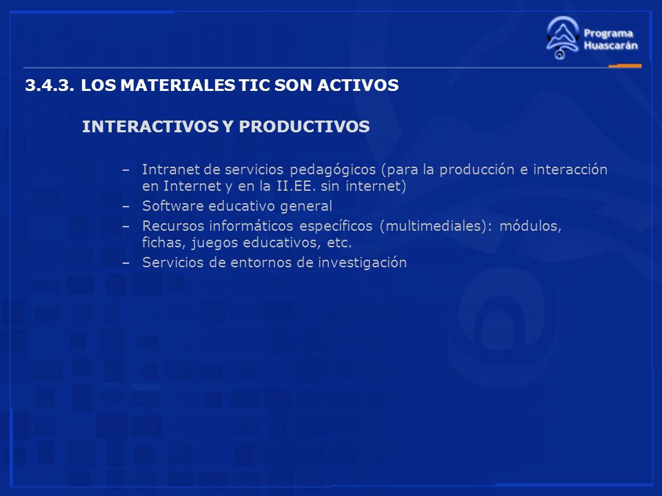 3.4.3. LOS MATERIALES TIC SON ACTIVOS