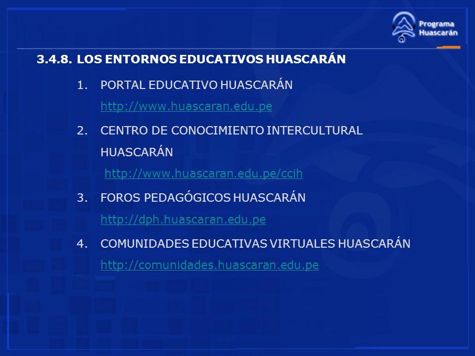 3.4.8. LOS ENTORNOS EDUCATIVOS HUASCARÁN