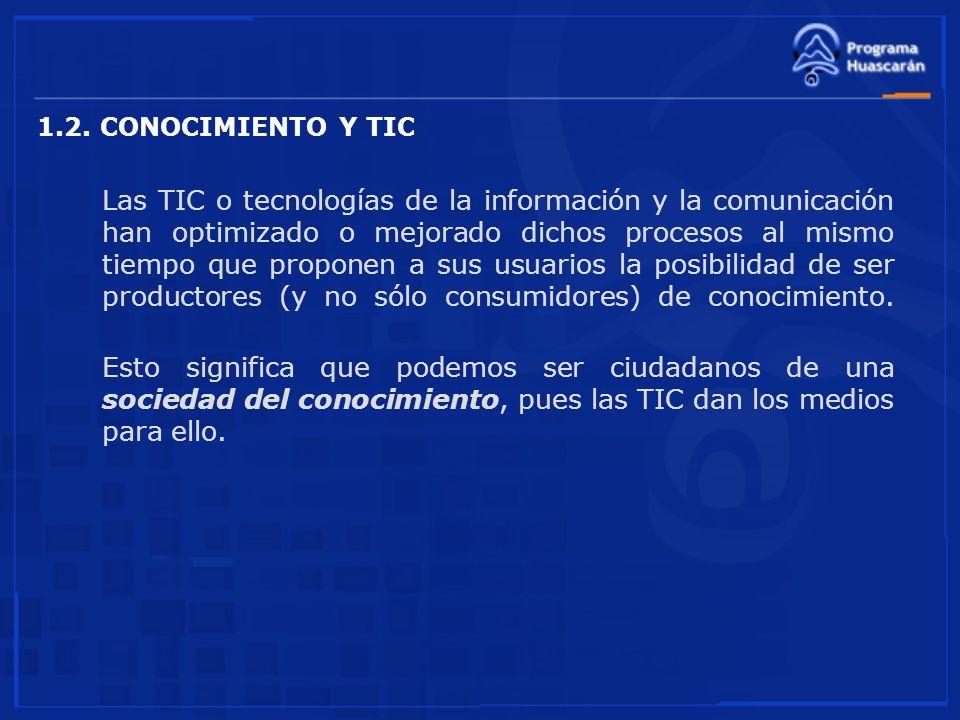 1.2. CONOCIMIENTO Y TIC