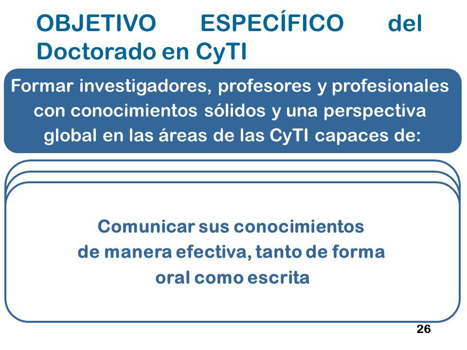OBJETIVO ESPECÍFICO del Doctorado en CyTI