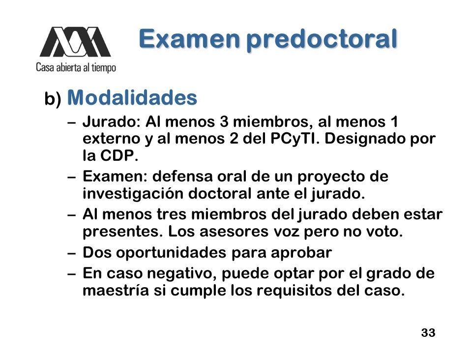 Examen predoctoral b) Modalidades