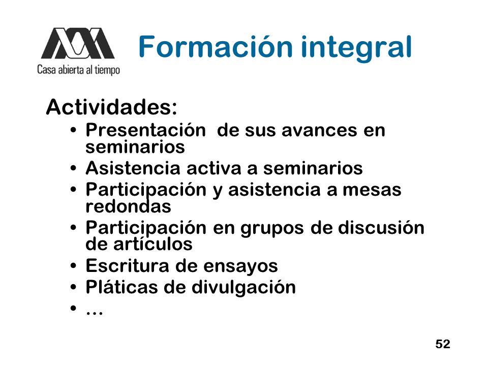 Formación integral Actividades: