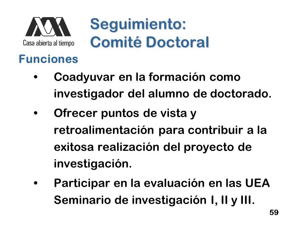 Seguimiento: Comité Doctoral