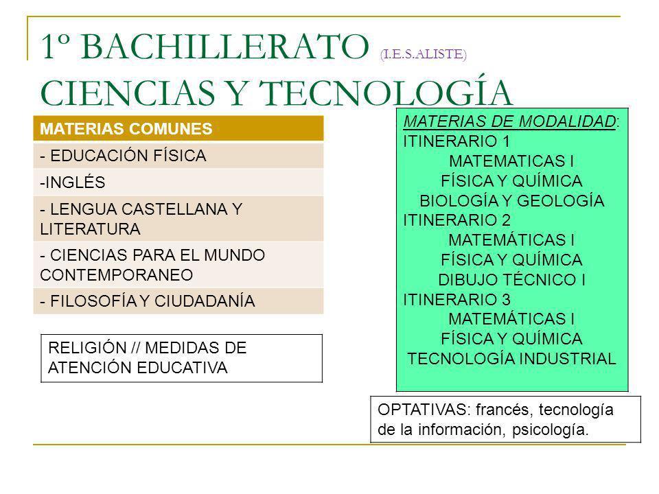 1º BACHILLERATO (I.E.S.ALISTE) CIENCIAS Y TECNOLOGÍA