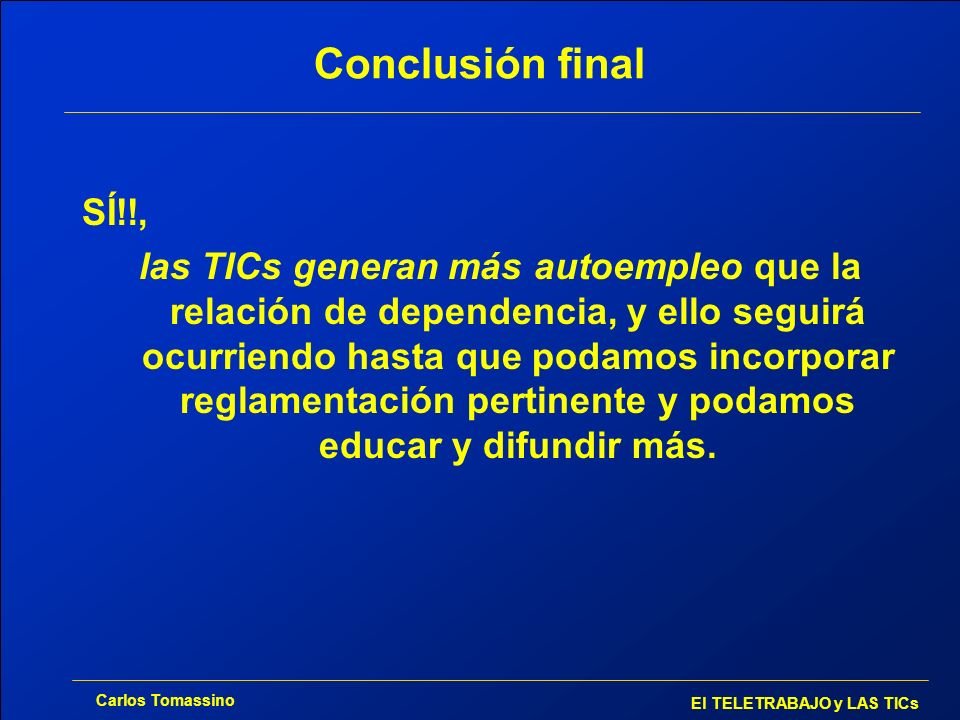 Conclusión final SÍ!!,