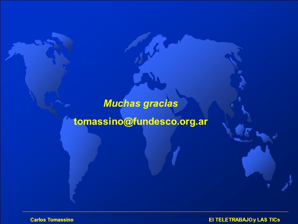 Muchas gracias tomassino@fundesco.org.ar