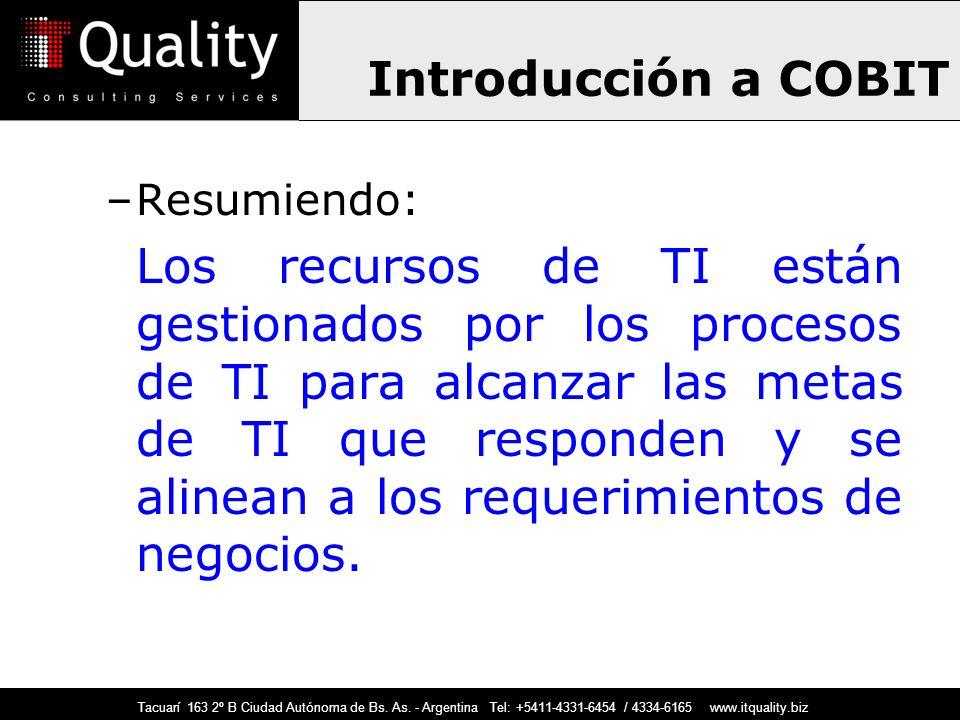 Introducción a COBIT Resumiendo: