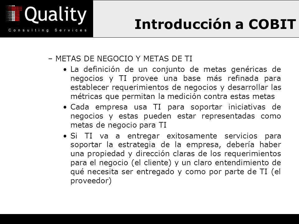Introducción a COBIT METAS DE NEGOCIO Y METAS DE TI
