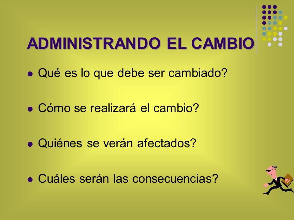 ADMINISTRANDO EL CAMBIO