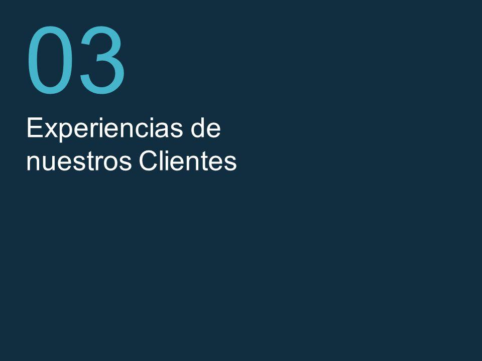 03 Experiencias de nuestros Clientes