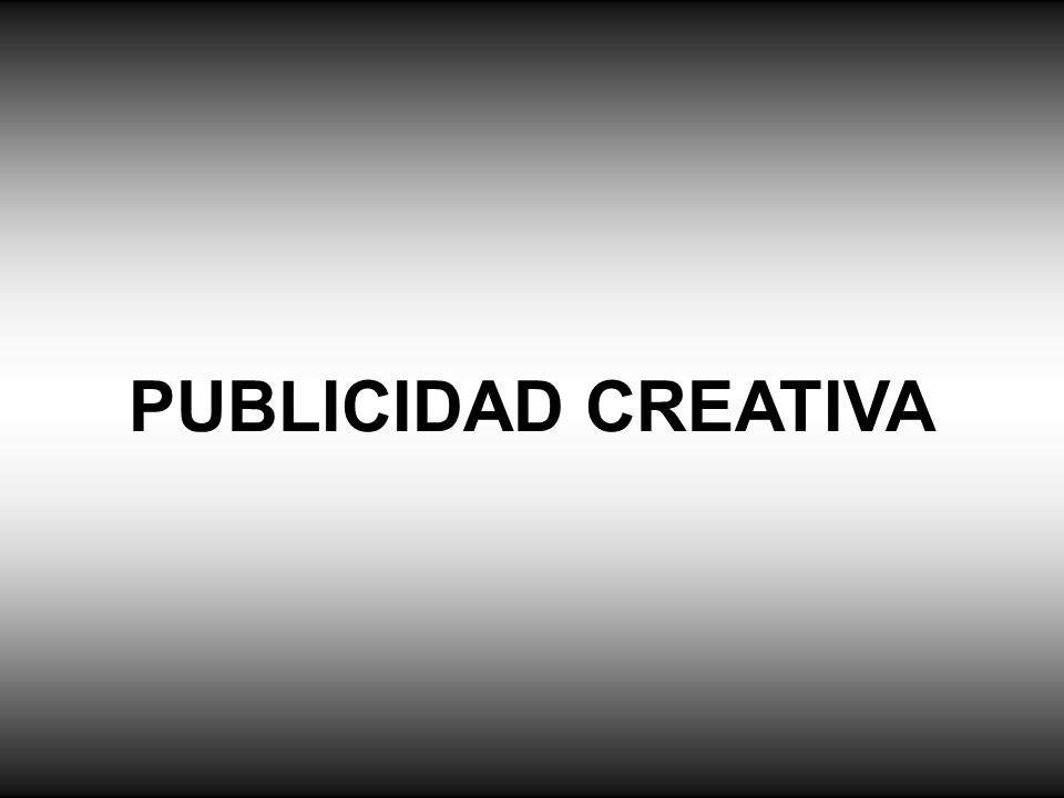 PUBLICIDAD CREATIVA