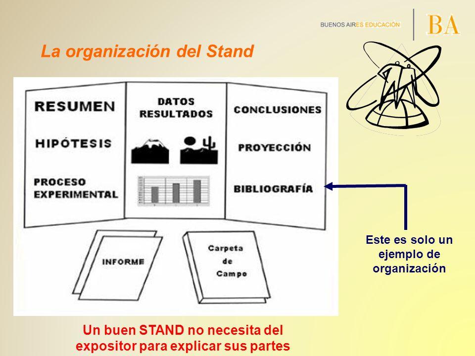 La organización del Stand
