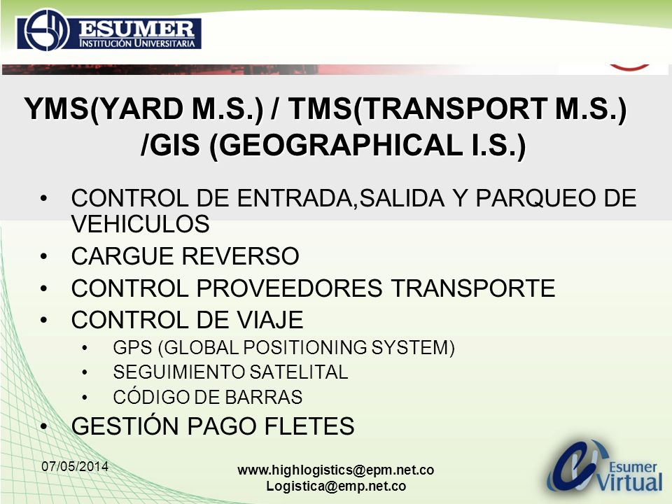 YMS(YARD M.S.) / TMS(TRANSPORT M.S.) /GIS (GEOGRAPHICAL I.S.)