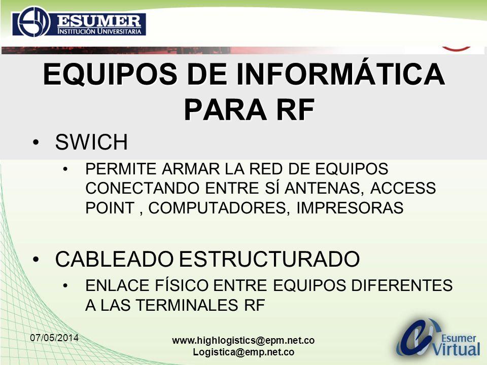 EQUIPOS DE INFORMÁTICA PARA RF