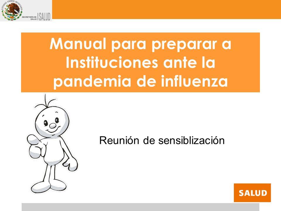 Manual para preparar a Instituciones ante la pandemia de influenza