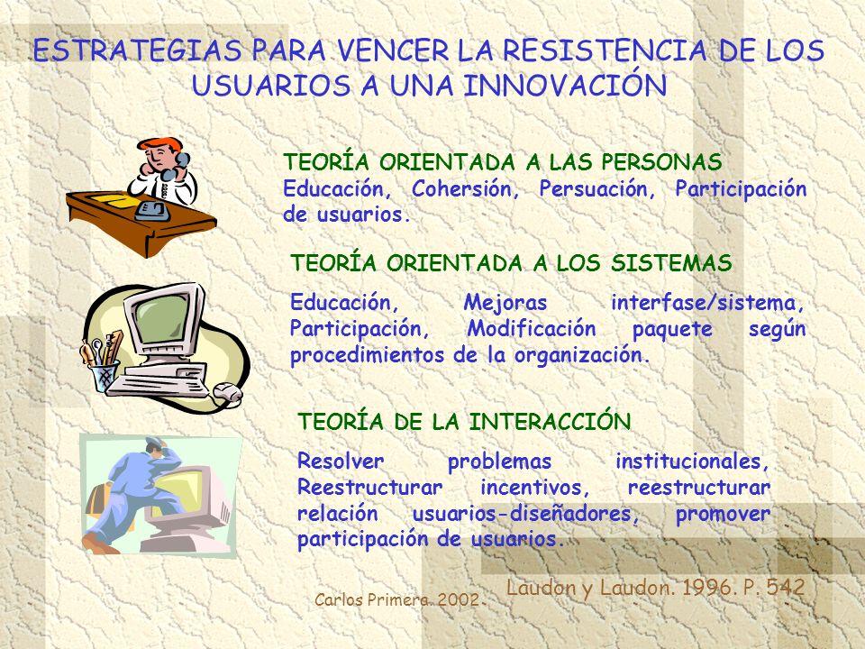 ESTRATEGIAS PARA VENCER LA RESISTENCIA DE LOS USUARIOS A UNA INNOVACIÓN