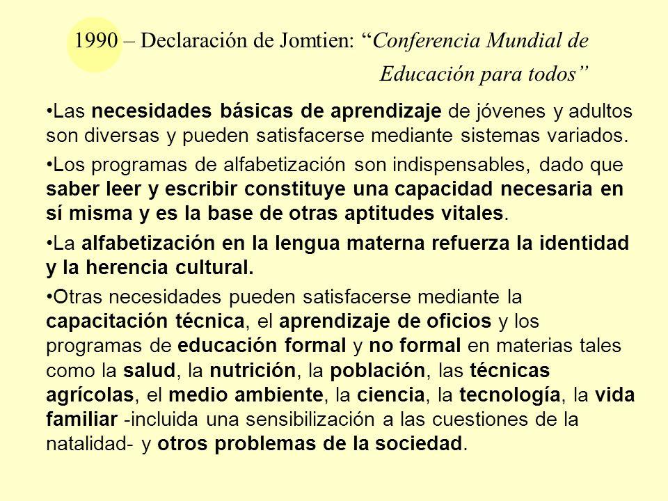 1990 – Declaración de Jomtien: Conferencia Mundial de