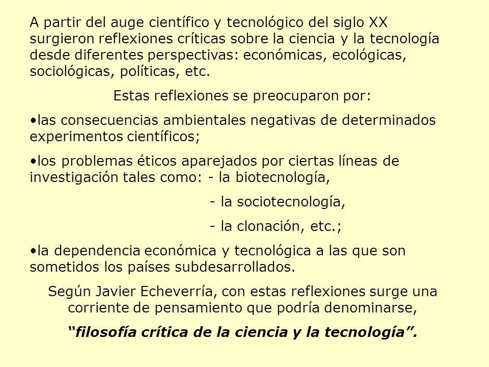 filosofía crítica de la ciencia y la tecnología .