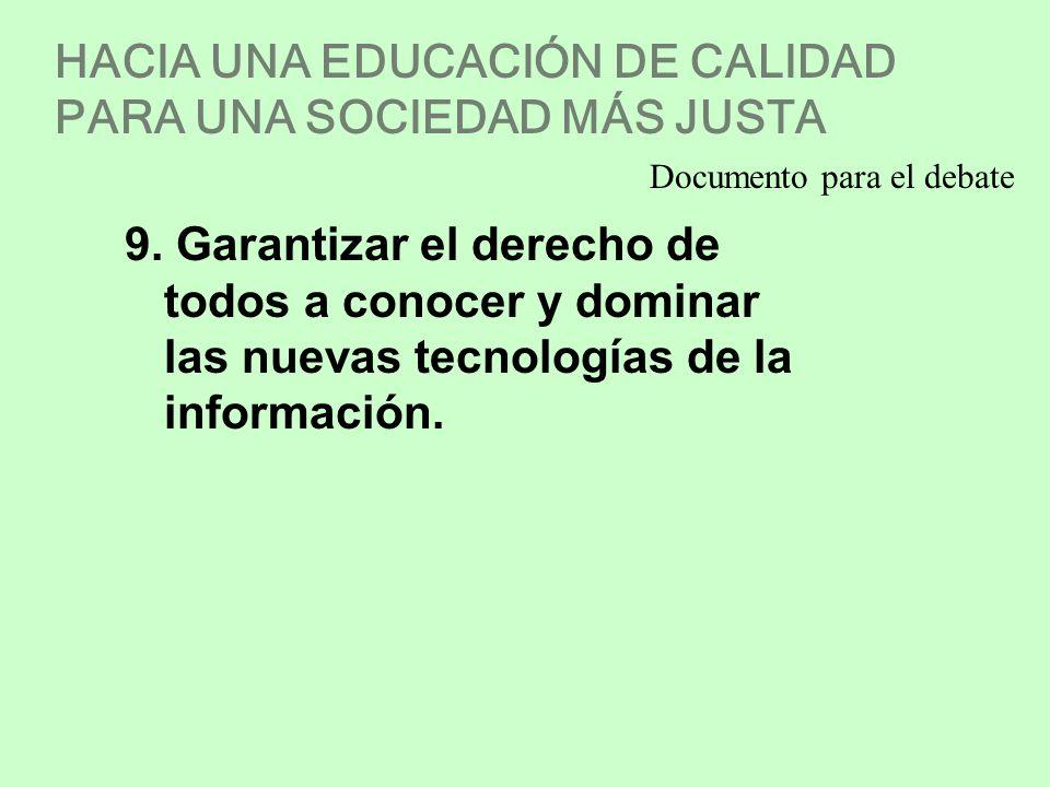 HACIA UNA EDUCACIÓN DE CALIDAD PARA UNA SOCIEDAD MÁS JUSTA