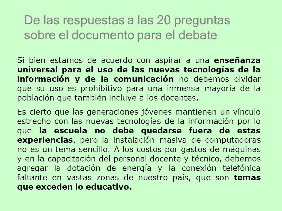De las respuestas a las 20 preguntas sobre el documento para el debate