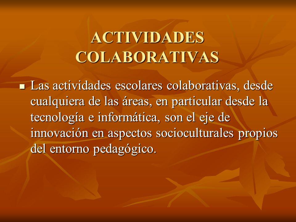 ACTIVIDADES COLABORATIVAS