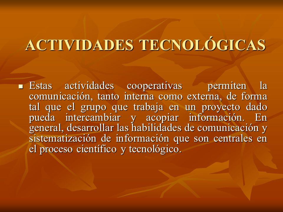ACTIVIDADES TECNOLÓGICAS