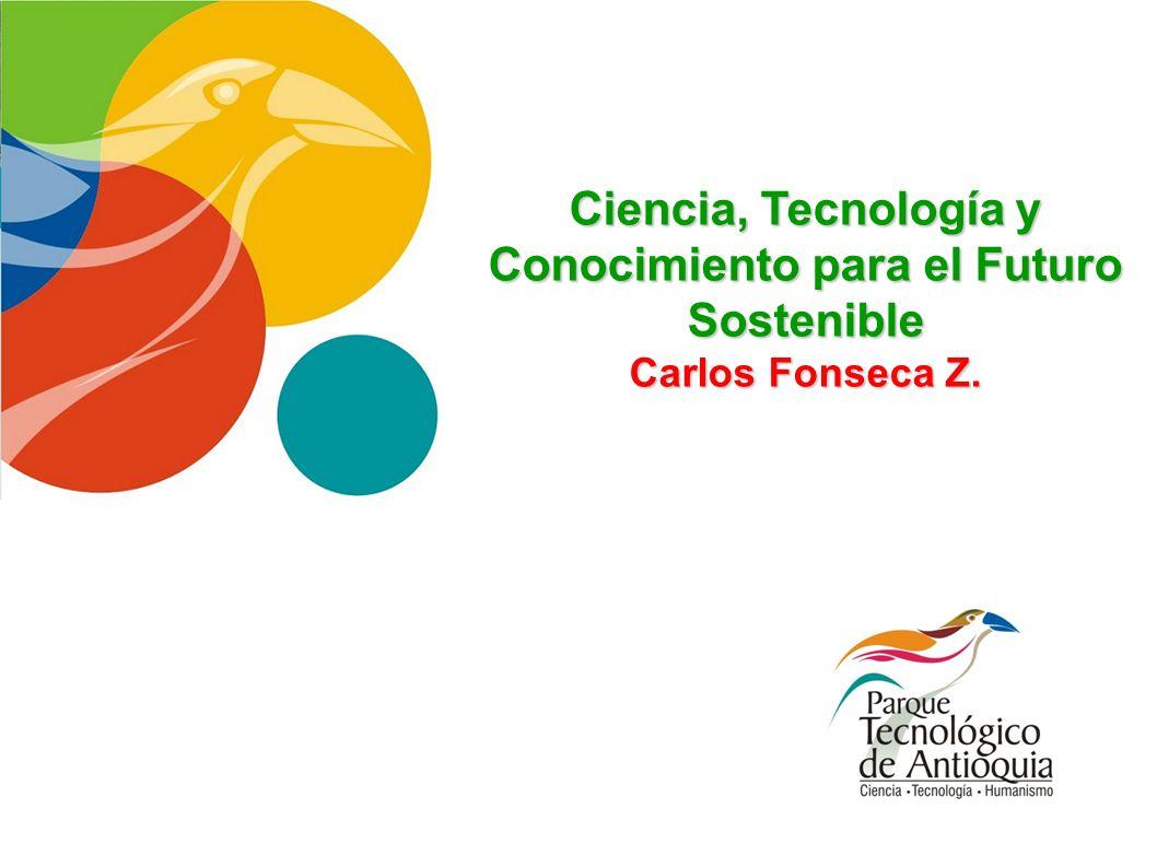Ciencia, Tecnología y Conocimiento para el Futuro Sostenible
