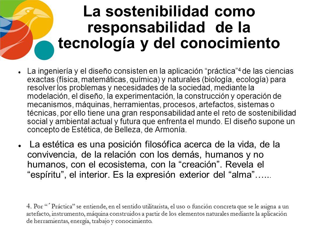 La sostenibilidad como responsabilidad de la tecnología y del conocimiento